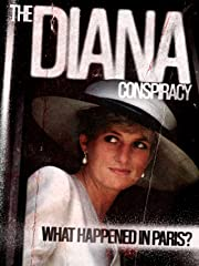 The Diana Conspiracy: What Happened in Paris? stream