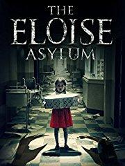 The Eloise Asylum stream