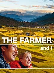 The Farmer and I Stream