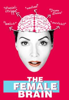 The Female Brain - Warum Frauen anders sind als Männer Stream