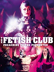 The Fetish Club - Preaching to the Perverted stream