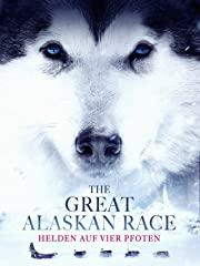 The Great Alaskan Race – Helden auf vier Pfoten Stream