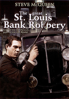 The great St. Louis Bank Robbery stream