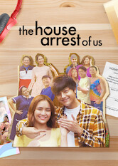 The House Arrest of Us Stream