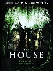 The House - Die Schuldigen werden bestraft stream