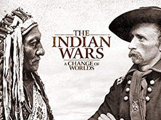 The Indian Wars: A Change of Worlds - stream