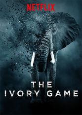 The Ivory Game: Das Elfenbein-Komplott stream