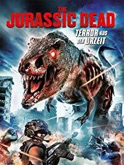 The Jurassic Dead - Terror aus der Urzeit Stream