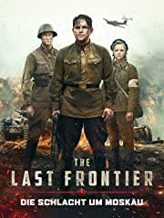 The Last Frontier - Die Schlacht um Moskau Stream