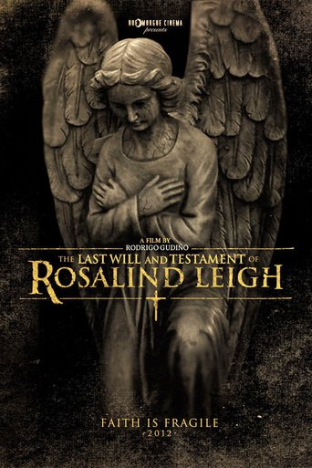 The last will and testament of Rosalind Leigh stream