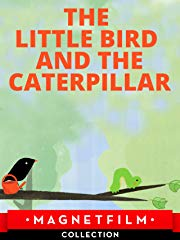 The Little Bird and the Caterpillar stream