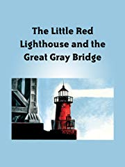 The Little Red Lighthouse and the Great Gray Bridge stream