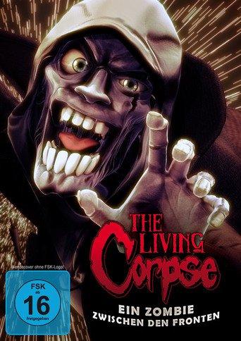 The Living Corpse: Ein Zombie zwischen den Fronten stream