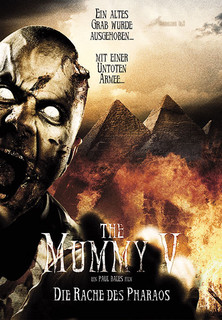 The Mummy V - Die Rache des Pharaos stream