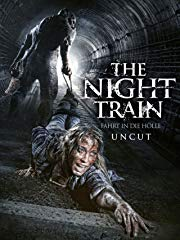 The Night Train: Fahrt in die Hölle (Uncut) stream