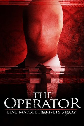 The Operator - Eine Marble Hornets Story stream