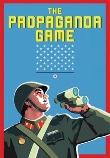 The Propaganda Game - Der nordkoreanische Traum stream