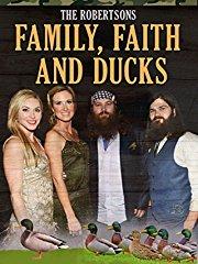 The Robertsons: Family, Faith and Ducks stream