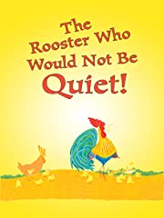 The Rooster Who Would Not Be Quiet! stream