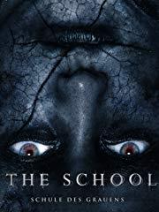 The School - Schule des Grauens stream