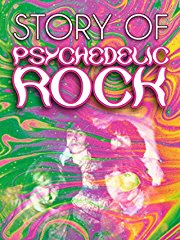 The Story of Psychedelic Rock stream