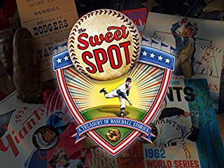The Sweet Spot A Treasury of Baseball Stories stream