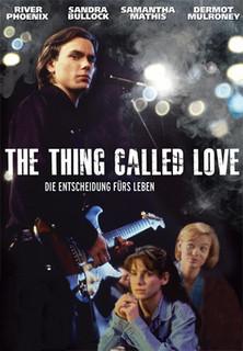 The Thing Called Love - Die Entscheidung fürs Leben stream
