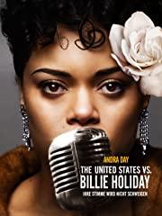 The United States vs. Billie Holiday - Ihre Stimme wird nicht schweigen Stream