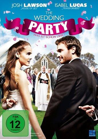The Wedding Party: Was ist schon Liebe? stream