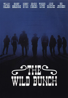 The Wild Bunch - Sie kannten kein Gesetz - stream