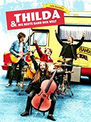 Thilda und die beste Band der Welt Stream