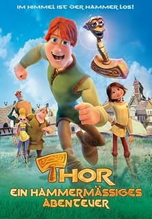 Thor - Ein hammermäßiges Abenteuer stream