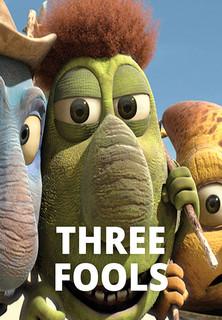 Three Fools stream
