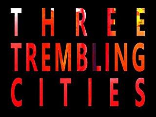 Three Trembling Cities - stream