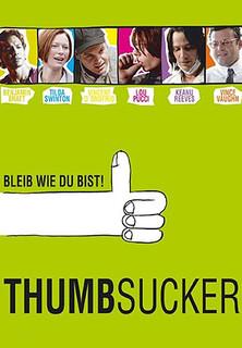 Thumbsucker - Bleib wie du bist stream