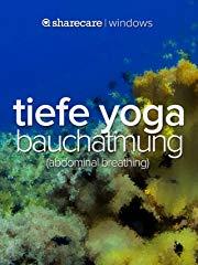 Tiefe Yoga Bauchatmung (abdominal breathing) stream
