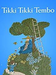 Tikki Tikki Tembo stream
