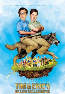 Tim & Eric´s Billion Dollar Movie Stream
