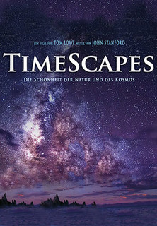 TimeScapes - Die Schönheit der Natur und des Kosmos stream