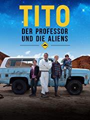 Tito, der Professor und die Aliens Stream