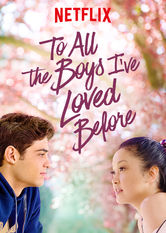 To All the Boys I've Loved Before Stream