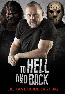To Hell and Back: Die Kane Hodder Story Stream