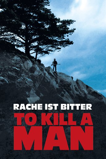 To Kill a Man - Rache ist bitter stream