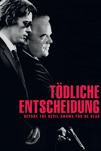 Tödliche Entscheidung - Before the Devil Knows You´re Dead stream