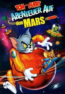 Tom & Jerry - Abenteuer auf dem Mars stream