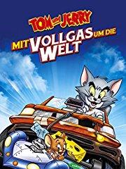 Tom und Jerry - Mit Vollgas um die Welt stream