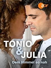 Tonio & Julia - Dem Himmel so nah stream