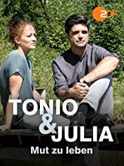 Tonio & Julia - Mut zu leben stream