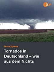 Tornados in Deutschland - wie aus dem Nichts stream