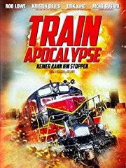 Train Apocalypse - Keiner kann ihn stoppen stream